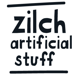 Zilch artificial stuff